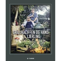 Grill kogebog af Claus Holm. Grillkaliffen og hans lærling.